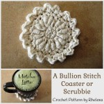 A Bullion Stitch Coaster ~ Rhelena - CrochetN'Crafts