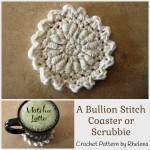 A Bullion Stitch Coaster ~ Rhelena – CrochetN'Crafts