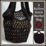 A Bullion Stitch Market Bag ~ Rhelena - CrochetN'Crafts