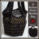 A Bullion Stitch Market Bag ~ Rhelena – CrochetN'Crafts