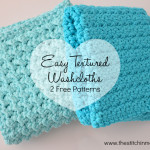 Easy Textured Washcloths ~ The Stitchin' Mommy
