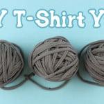 DIY T-Shirt Yarn ~ Gleeful Things