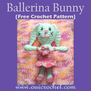 Ballerina Bunny ~ Oui Crochet