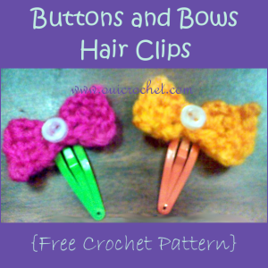 Buttons and Bows Hair Clips ~ Oui Crochet