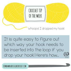 Whoops! I Dropped My Crochet Hook - Crochet Tip ~ Oombawka Design