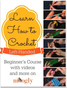 How to Crochet Left-Handed: a Beginner's Course ~ Moogly