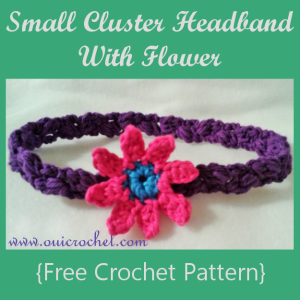 Small Cluster Headband With Flower ~ Oui Crochet