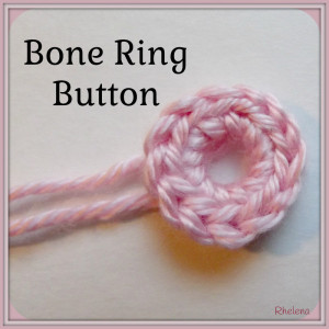 Bone Ring Button ~ Rhelena - CrochetN'Crafts