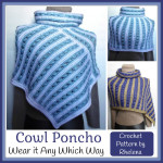 Cowl Poncho ~ Rhelena – CrochetN'Crafts
