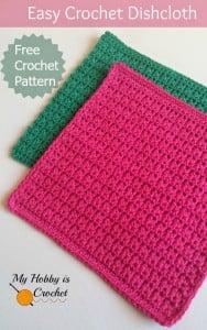 Easy Crochet Dishcloth ~ My Hobby is Crochet
