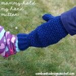 Mommy Hold My Hand! Mitten ~ Oombawka Design