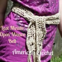 Last Minute Open Weave Belt ~ American Crochet