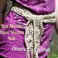 Last Minute Open Weave Belt ~ American Crochet