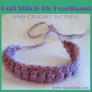Puff Stitch Tie Headband ~ Oui Crochet