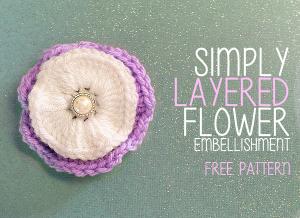 Simply Layered Flower Embellishment ~ Rebecca Langford - Little Monkeys Crochet