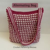 Alternating Bag ~ Rhelena - CrochetN'Crafts