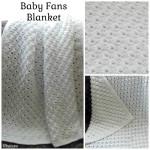 Baby Fans Blanket ~ Rhelena - CrochetN'Crafts