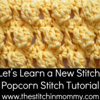 Popcorn Stitch Tutorial and Afghan Square ~ The Stitchin' Mommy
