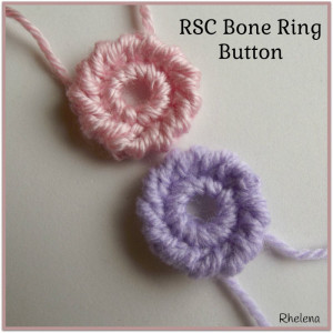RSC Bone Ring Button ~ Rhelena - CrochetN'Crafts
