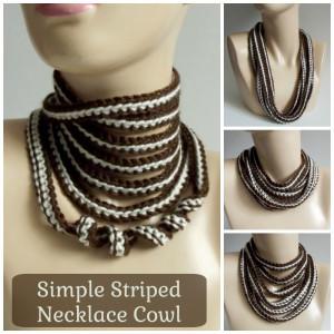 Simple Striped Necklace Cowl ~ Rhelena - CrochetN'Crafts
