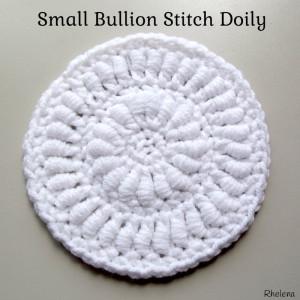 Small Bullion Stitch Doily ~ Rhelena - CrochetN'Crafts