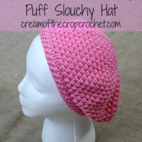 Puff Slouchy Hat ~ Cream Of The Crop Crochet
