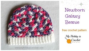 Newborn Galaxy Beanie ~ My Hobby is Crochet