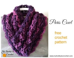 Paris Cowl ~ My Hobby is Crochet