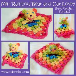 Mini Rainbow Bear and Cat Lovey ~ Oui Crochet
