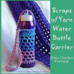 Scraps of Yarn Water Bottle Carrier ~ Oui Crochet