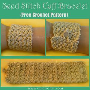 Seed Stitch Cuff Bracelet ~ Oui Crochet
