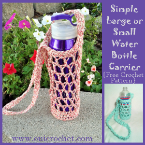 Simple Large or Small Water Bottle Carrier ~ Oui Crochet