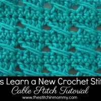 Cable Stitch Square & Tutorial ~ The Stitchin' Mommy