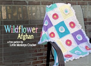 Wildflower Afghan ~ Rebecca Langford - Little Monkeys Crochet