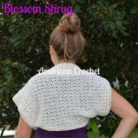 Blossom Shrug ~ American Crochet