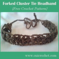 Forked Cluster Tie Headband ~ Oui Crochet