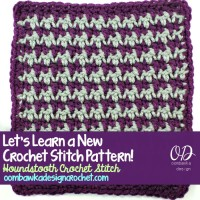 Houndstooth Crochet Stitch ~ Oombawka Design