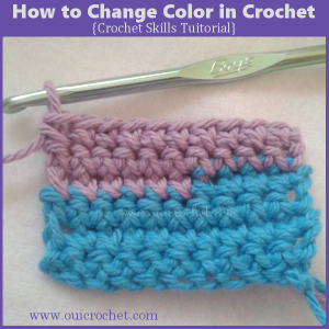 How to Change Color in Crochet ~ Oui Crochet