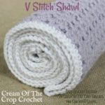 V-Stitch Shawl/Wrap by Cream Of The Crop Crochet for CrochetN'Crafts