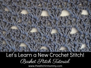 Basket Stitch Tutorial & Afghan Square ~ The Stitchin' Mommy