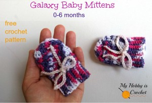 Galaxy Baby Mittens ~ My Hobby is Crochet