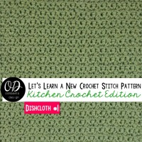 Quick and Clean, The Simplest Crochet Dishcloth ~ Oombawka Design