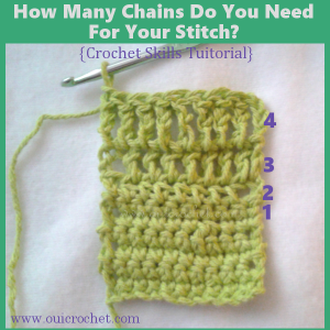 How Many Chains Do You Need For Your Stitch? ~ Oui Crochet