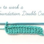 How to Work a Foundation Double Crochet ~ Petals to Picots