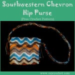 Southwestern Chevron Hip Purse ~ Oui Crochet