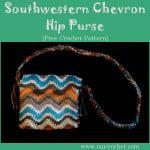 Southwestern Chevron Hip Purse ~ Oui Crochet