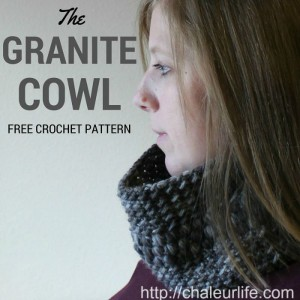 The Granite Cowl ~ Chaleur Life - My Hobby is Crochet