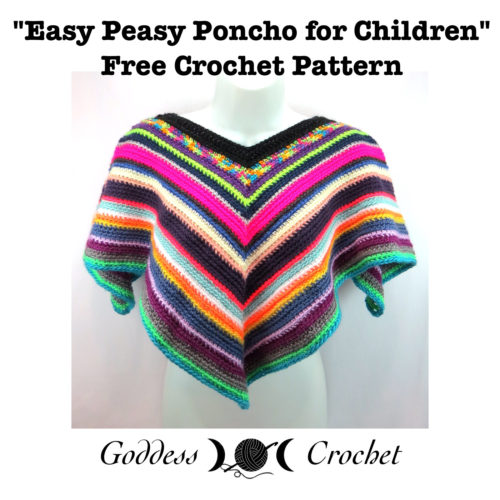 Easy Peasy Childrens Poncho ~ FREE Crochet Pattern