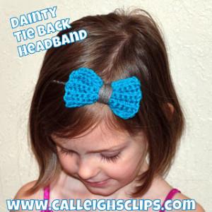 Dainty Tie Back Bow Headband ~ Elisabeth Spivey - Calleigh's Clips & Crochet Creations