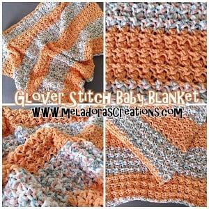 Glover Stitch Baby Blanket ~ Meladora's Creations